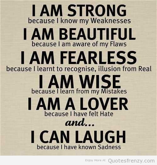 Superieur I Am Strong Life Love Quotes