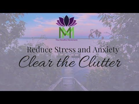 Fitness Music - 20 Minute Guided Meditation for Reducing Anxiety and Stress--Clear the Clutter to Ca...