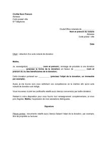 modele de lettre de don Lettre de demande à un notaire de rédaction d'un acte de donation  modele de lettre de don