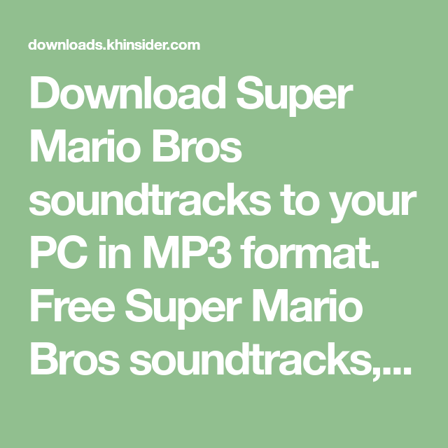 Download Super Mario Bros soundtracks to your PC in MP3 format  Free