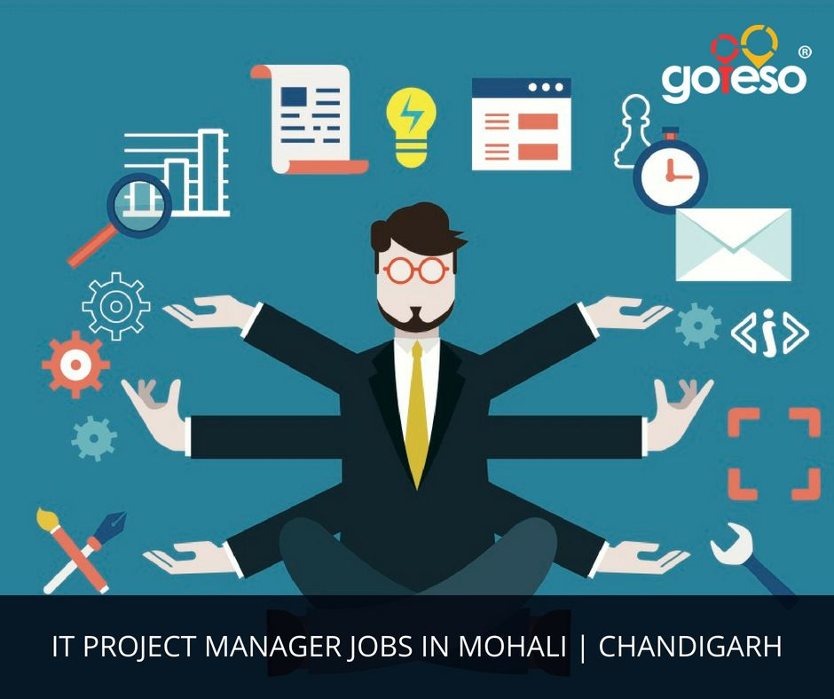 Goteso has IT project manager job openings in Mohali, Chandigarh