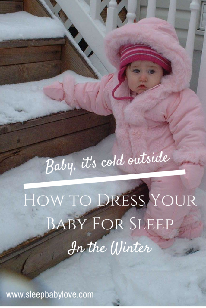 How To Dress Your Baby For Sleep In Winter Sleep Baby Love Baby Winter Baby Winter Dress Baby Safety
