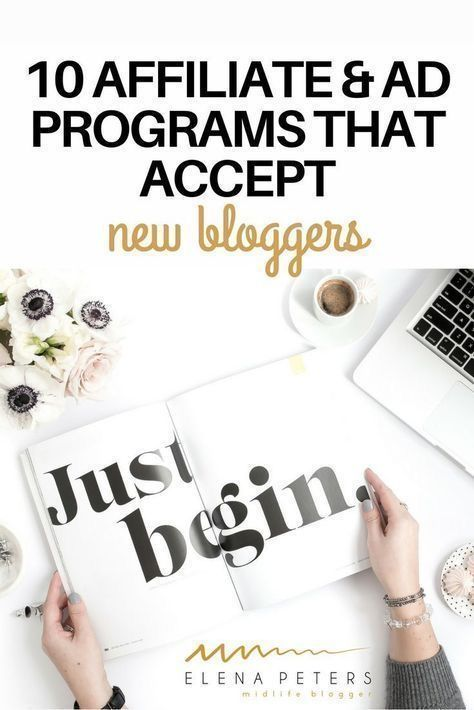 10 Affiliate & Ad Programs That Accept New Bloggers – ELENA PETERS | MIDLIFE BLOGGER – Blog tools