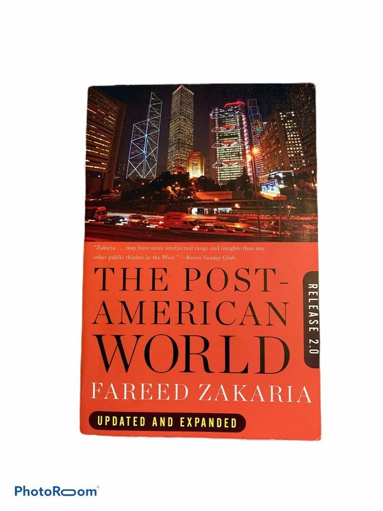 The Post American World By Fareed Zakaria Release 2 0 Book Worms Book Lists Books Magazines