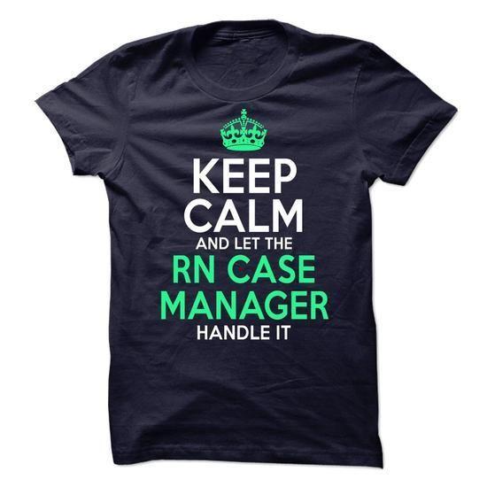 RN Case Manager T Shirts, Hoodies Sweatshirts