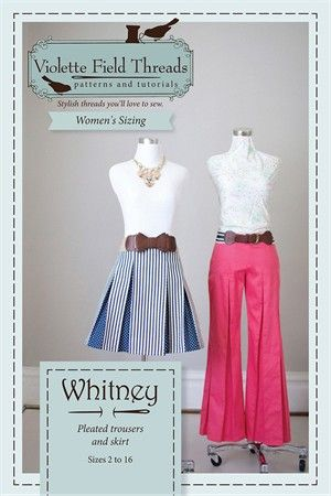 Sewing Pattern, Violette Field Threads, Whitney Misses