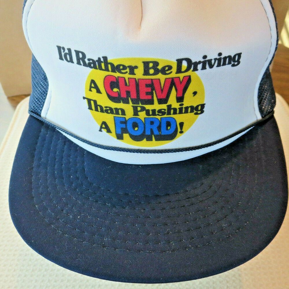 0e250918739 Vingate I d Rather Be Driving a Chevy than Pushing a Ford Trucker s Cap  Scarce