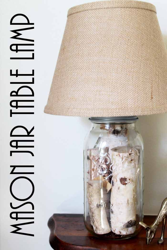 Mason Jar Table Lamp How To Make Your Own Diy Table Lamp Jar