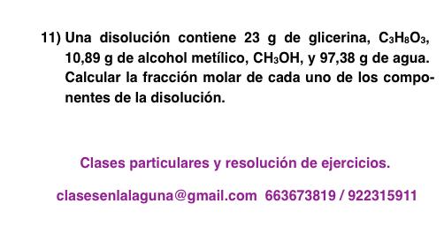 Ejercicio propuesto 11 de Concentración de disoluciones: fracción molar.