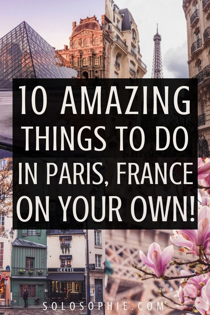 Photo of Solo in Paris: Best Things to do in Paris on your Own!   solosophie