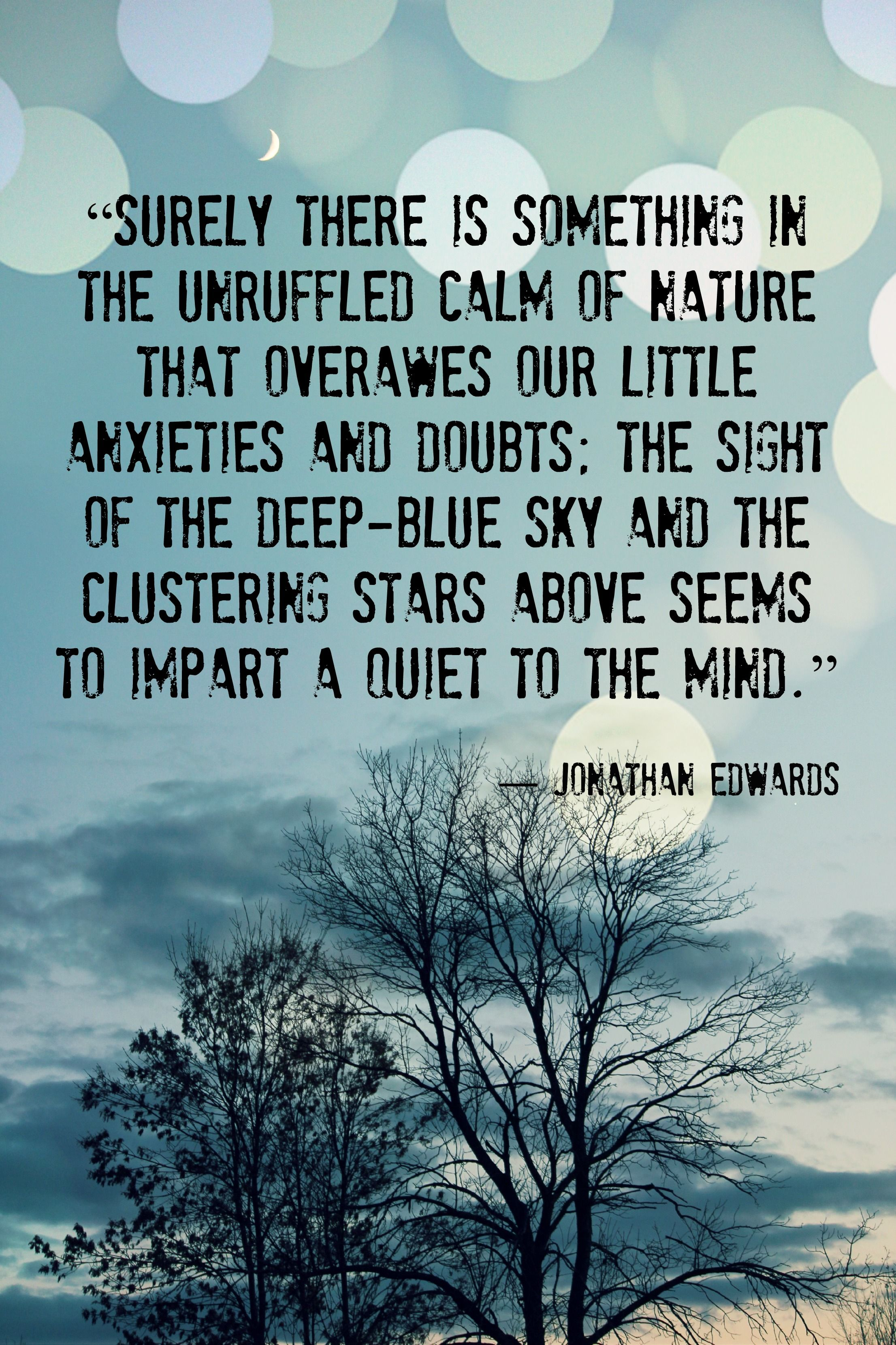 Jonathan Edwards Quotes Surely There Is Something In The Unruffled Calm Of Nature That