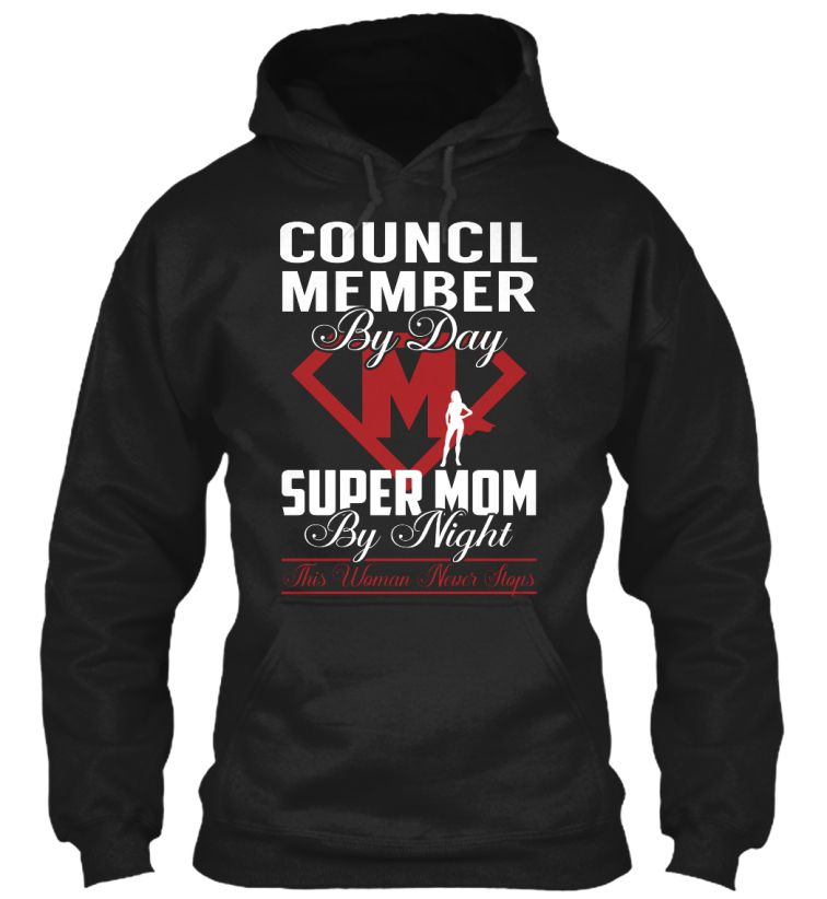Council Member - Super Mom #CouncilMember