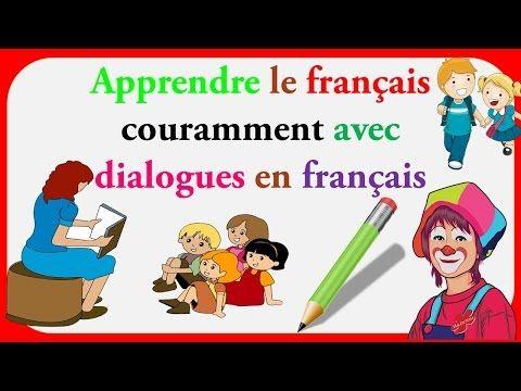239 Dialogues En Francais French Conversations 239 Dialogues En Francais Amp French Conversations Youtube French Conversation Dialogue Youtube