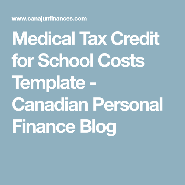 Medical Tax Credit for School Costs Template | Tax credits ...