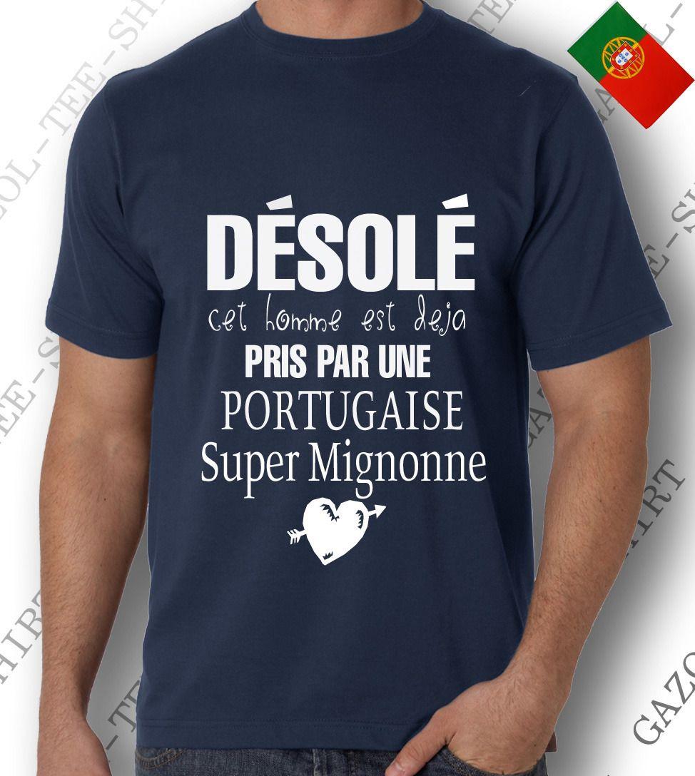 T shirt d sol cet homme est d j pris par une portugaise super mignonne id e cadeau dr le - Idee emballage cadeau drole ...