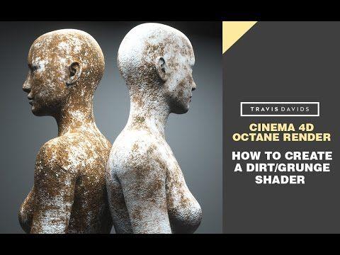 Cinema 4D & Octane Render - How To Create A Dirt/Grunge Shader