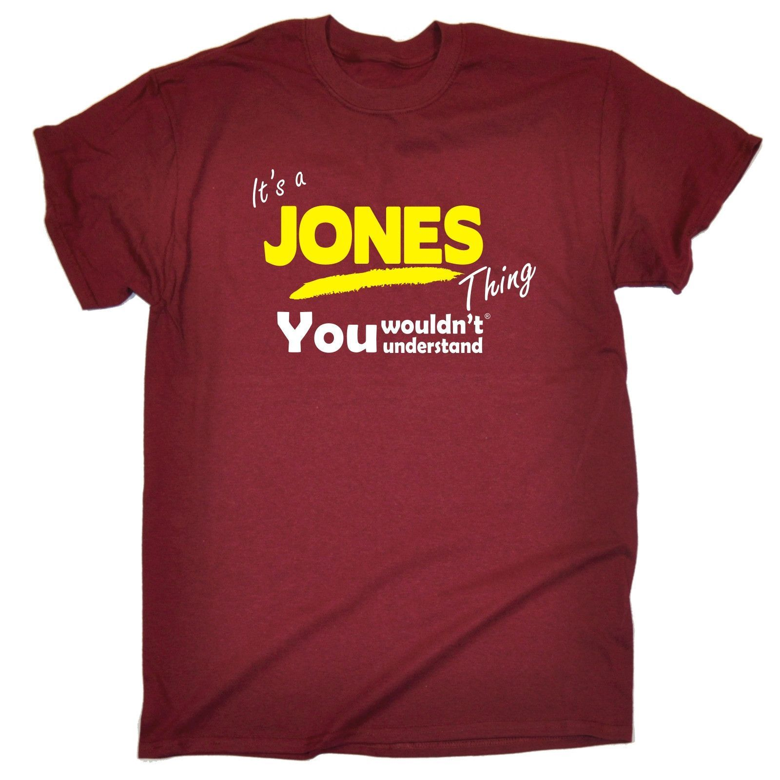 123t USA Men's It's A Jones Thing You Wouldn't Understand Funny T-Shirt
