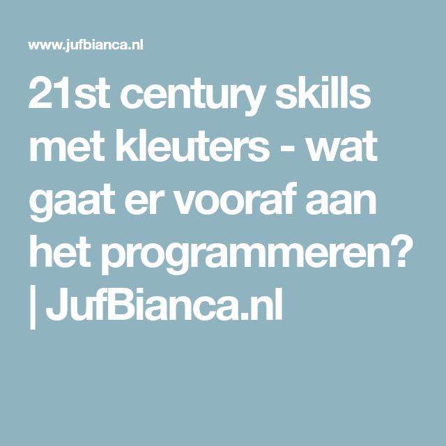 21st century skills met kleuters - wat gaat er vooraf aan het programmeren? | JufBianca.nl
