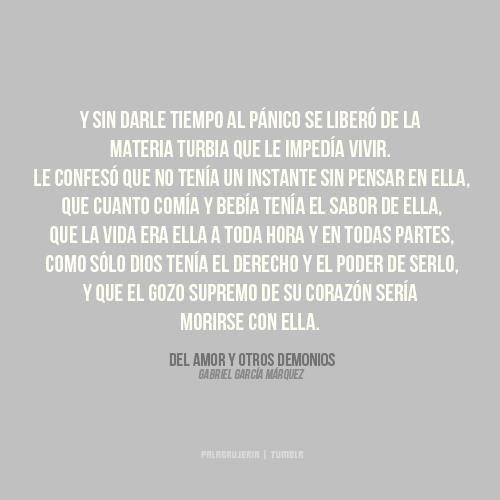 Del Amor Y Otros Demonios Gabriel Garcia Marquez Quotes