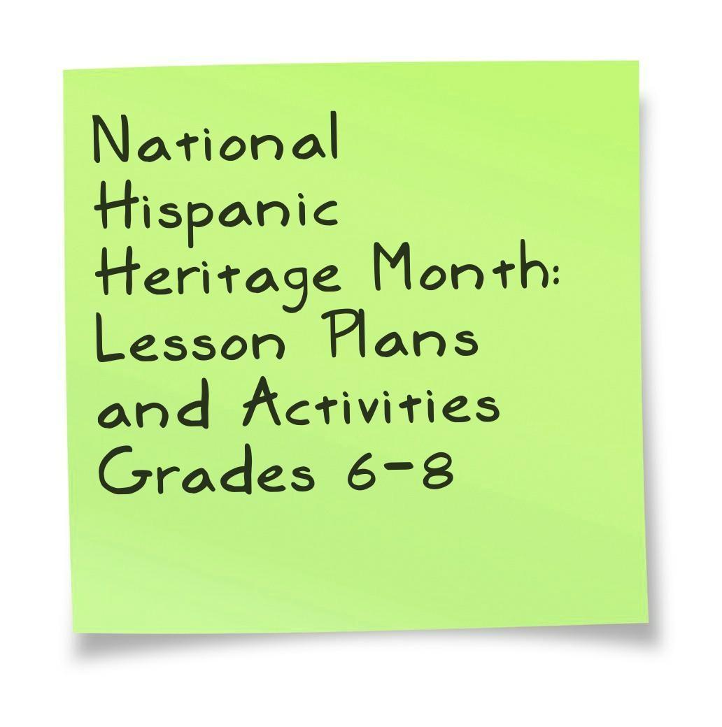 National Hispanic Heritage Month Grades 6 8