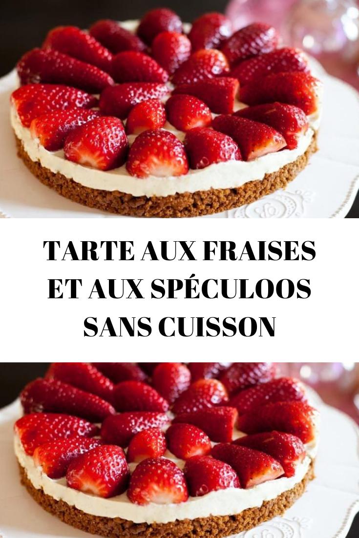 TARTE AUX FRAISES ET AUX SPÉCULOOS SANS CUISSON  #dessertfacileetrapide