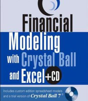 Financial Modeling With Crystal Ball And Excel PDF Business