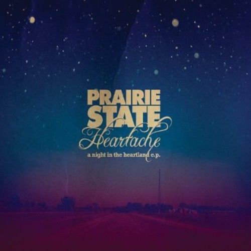 Prairie-State-Heartache-Night-In-The-Heartland-Ep-CD-New