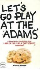 A Review Of Let S Go Play At The Adams Horror Books What Book Let It Be