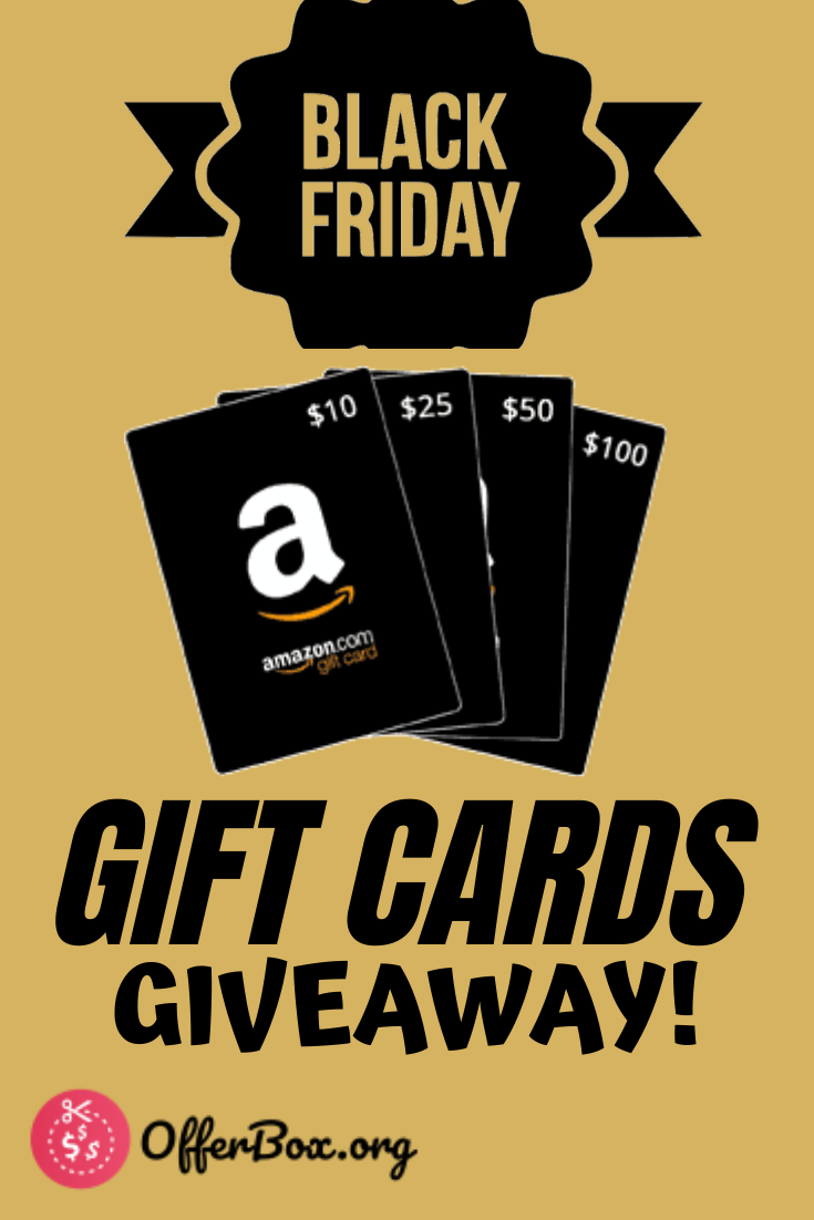 Amazon Gift Cards Black Friday Giveaways Gift Card Giveaway Amazon Gift Card Free Gift Card