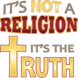 Not Religion It's Truth