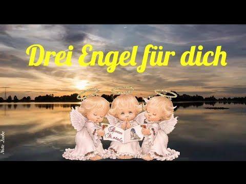 Drei Engel Für Dich Sie Sollen Dich Immer Begleiten Auf Dich