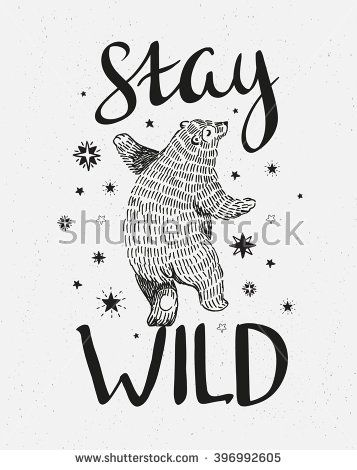 Birthday Cards For Dad Free Hand Drawn Dancing Bear Vector Sketch Illustration With Stylish Lettering Stay Wild