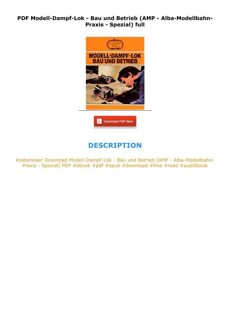 PDF Modell Dampf Lok   Bau und Betrieb AMP   Alba Modellbahn ...