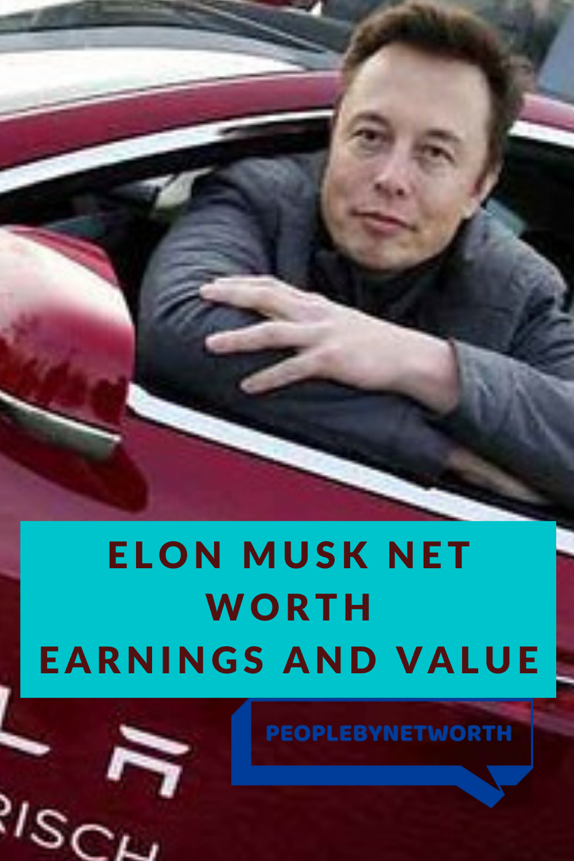 Elon Musk Net Worth In 2020 Net Worth Elon Musk Entrepreneur Success