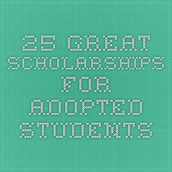 Schools Education6 25 18students: 25 Great Scholarships For Adopted Students