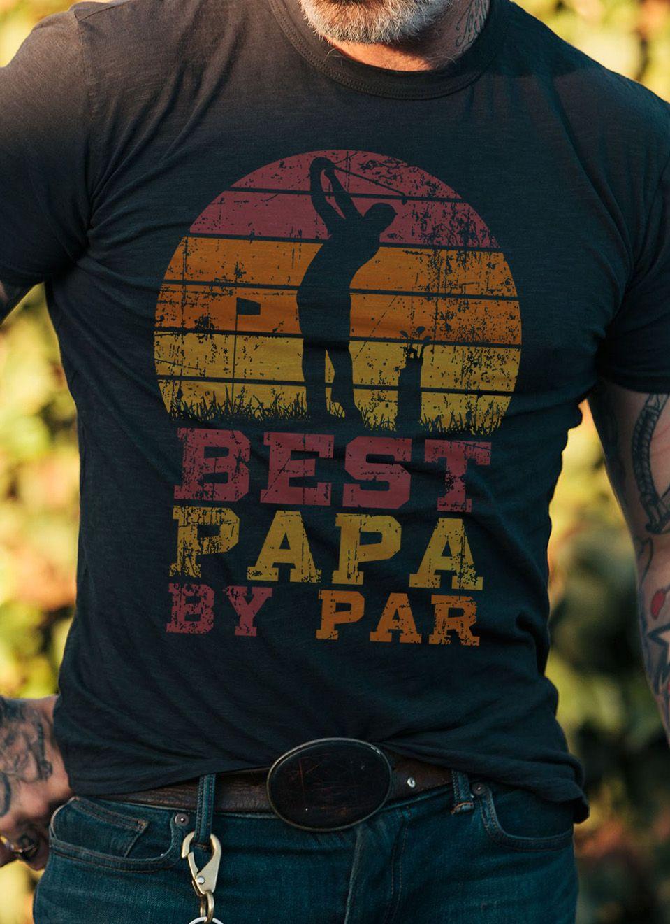 e2d3c68d Mens Father's day Best Papa By Par Funny Golf Gift Shirt. Funny Father's  day Best