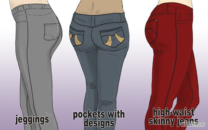 bdf41920568 The right pair of jeans can make your butt look round and perky. -Keep the  fit tight.Skinny jeans or jeggings are ideal -Small