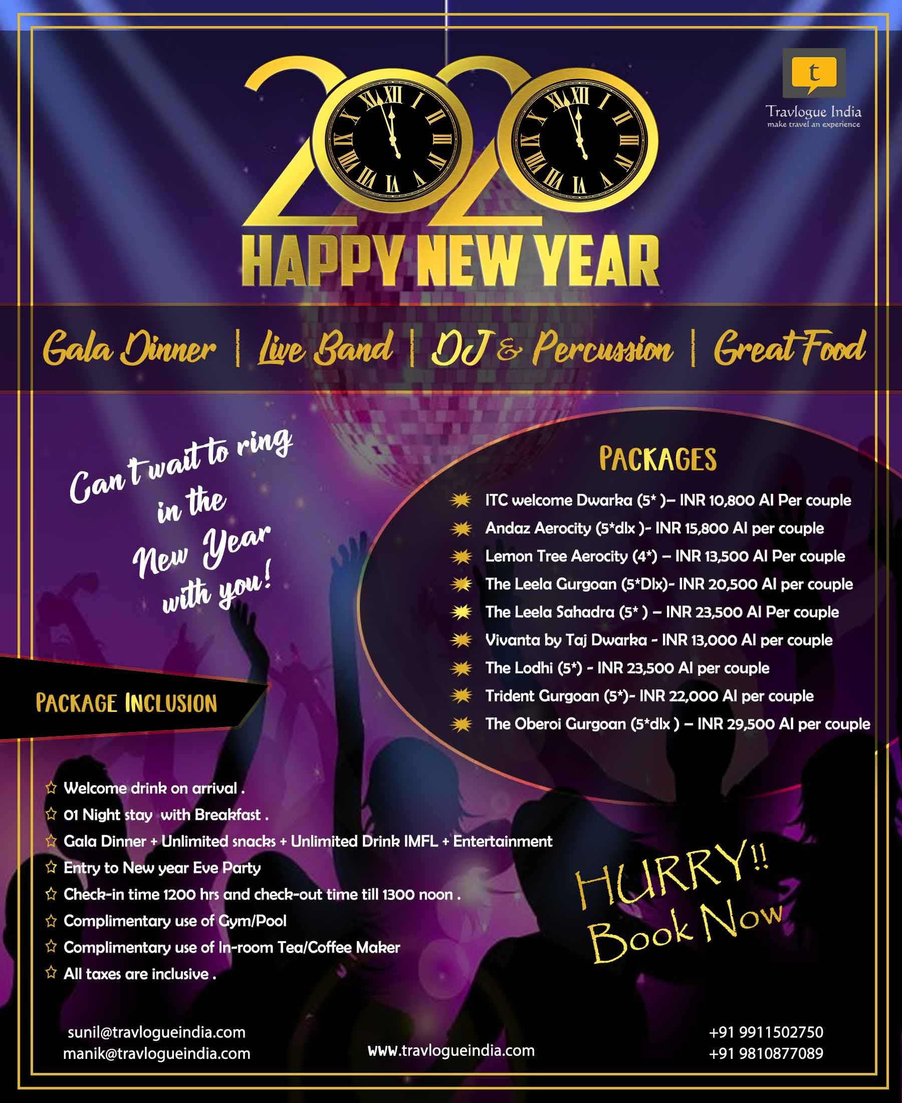 New Year Celebration In 5 Star Hotels In Delhi Book Tickets Now Grab The Best Deals Gala Dinner Live Holiday Tours International Holidays Tour Packages