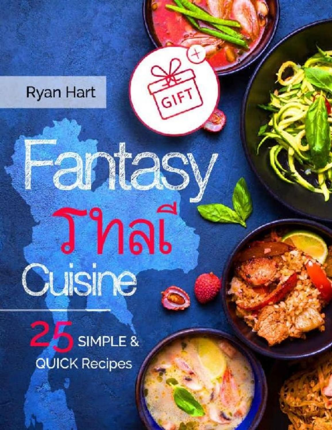 Fantasy thai cuisine by ryan hart issuu pdf download my likes fantasy thai cuisine by ryan hart issuu pdf download forumfinder Image collections
