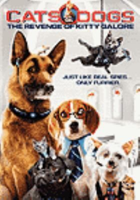 Cats And Dogs The Revenge Of Kitty Galore Dog Films Dogs Kitty