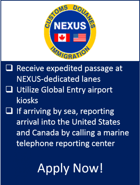 NEXUS The NEXUS program allows prescreened travelers