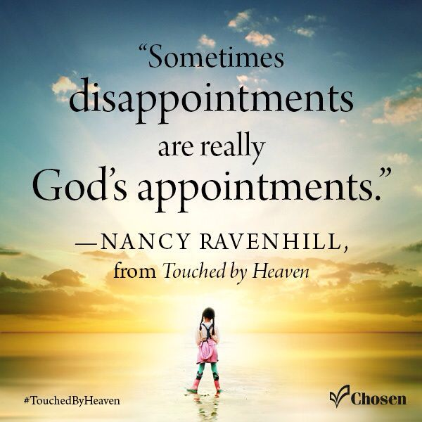 Sometimes disappointments are really God's appointments