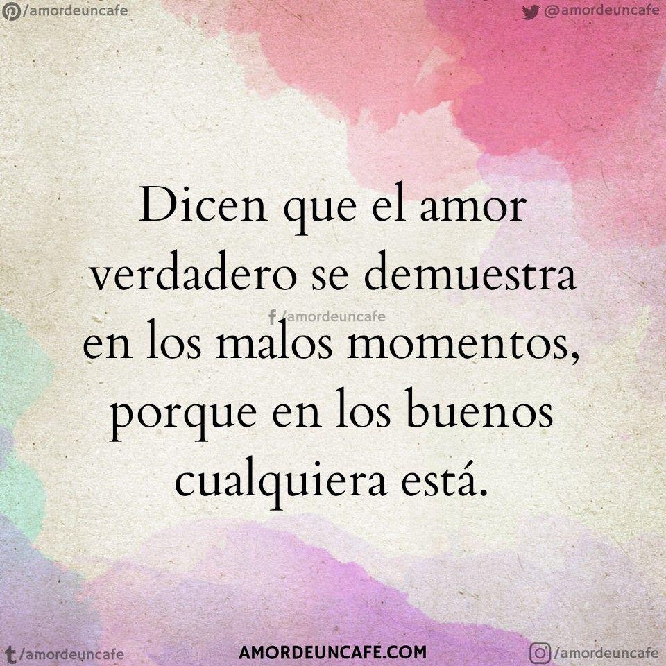 Dicen Que El Amor Verdadero Se Demuestra En Los Malos Momentos