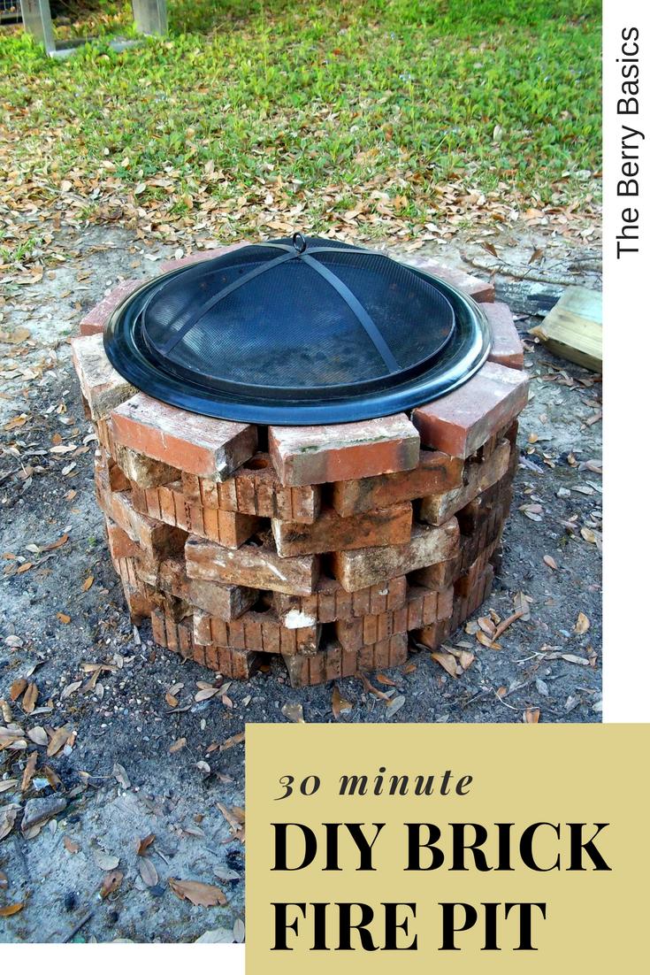 30 Minute Backyard Diy Brick Fire Pit The Berry Basics Brick Fire Pit Cheap Outdoor Fire Pit Fire Pit