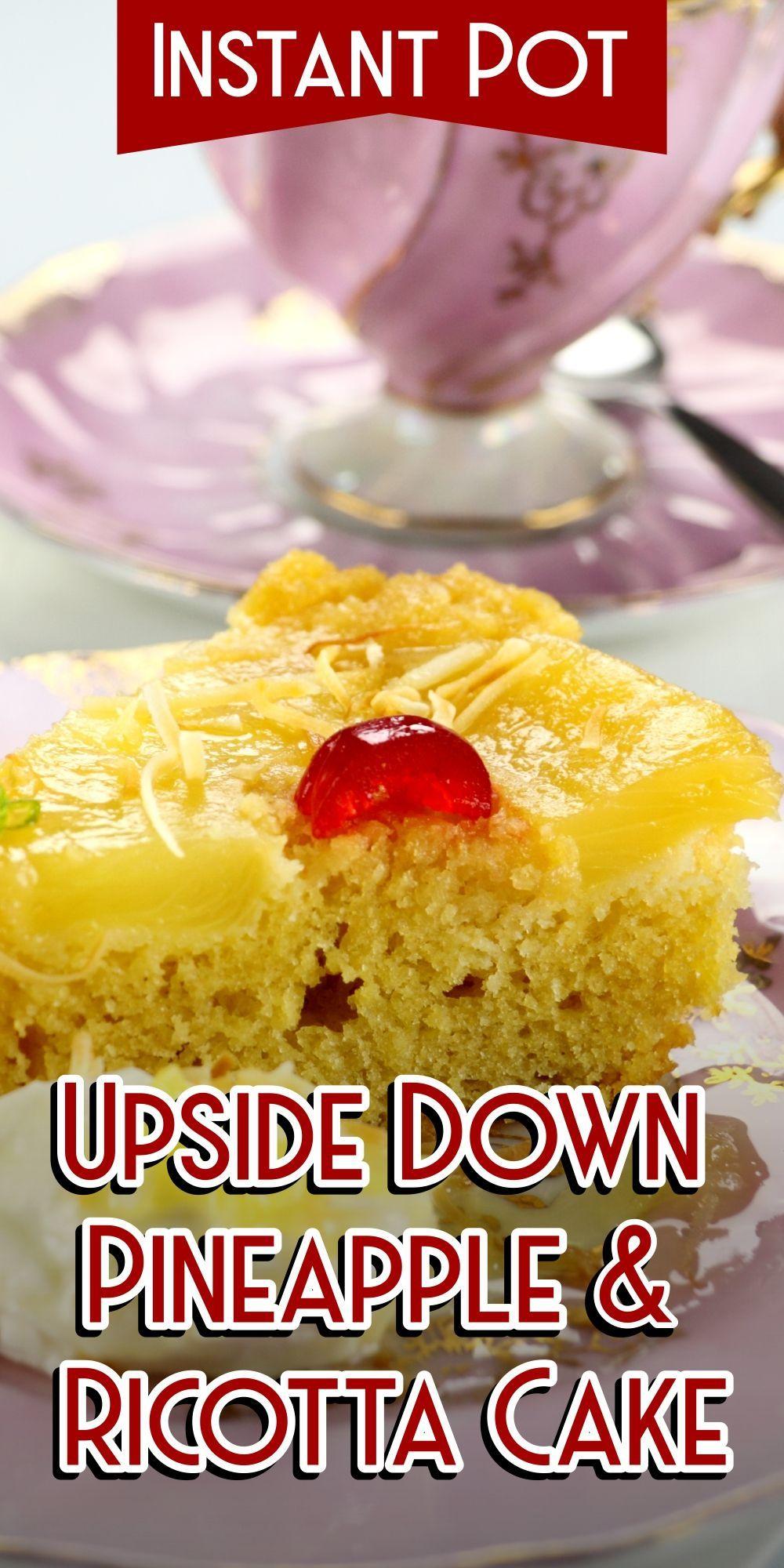 Pineapple Upside Down Cake Recipe Instant Pot