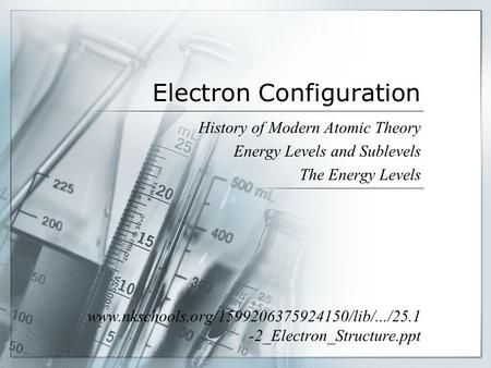 Electron Configuration History of Modern Atomic Theory Energy Levels - new periodic table energy level electrons