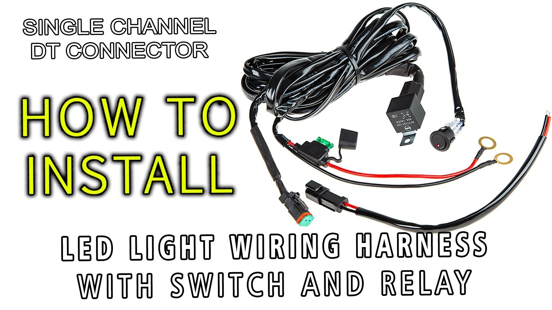 How To Install Led Light Wiring Harness With Switch And Relay