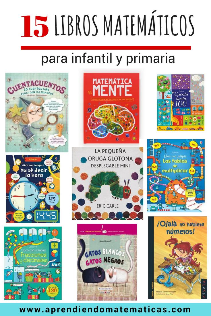 [SELECCIÓN LIBROS MATEMÁTICOS] Descubre los mejores libros matemáticos para  infantil y primaria, para que a partir de ahora tus niños también disfruten  de ...