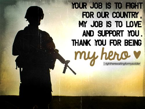 I Love My Soldier Military Love Quotes Soldier Quotes Military Quotes