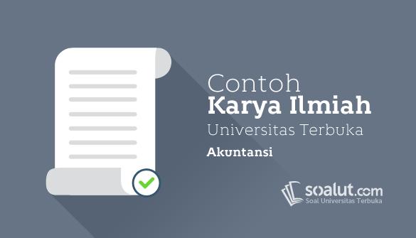Contoh Karil Ut Akuntansi Eksi4560 Karya Ilmiah Akuntansi Pendidikan Kurikulum